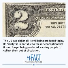 "The US two dollar bill is still being produced today. Its ""rarity"" is in part due to the misconception that it is no longer being produced, causing people to collect them out of circulation. We have 2 or ⠀ Creepy Facts, Wtf Fun Facts, True Facts, Funny Facts, Interesting Information, Interesting Stuff, Two Dollars, Daily Facts, Animal Facts"
