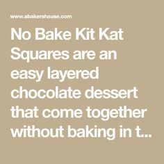 No Bake Kit Kat Squares are an easy layered chocolate dessert that come together without baking in the oven. Kit Kat Dessert, Kit Kat Bars, Halloween Candy, Pound Cake, Chocolate Desserts, No Bake Cake, Food To Make, Deserts, Squares