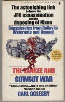 The Yankee and Cowboy War [Dec 01, 1977] Oglesby, Carl   http://www.amazon.com/gp/product/0425034933/ref=as_li_ss_tl?ie=UTF8&camp=1789&creative=390957&creativeASIN=0425034933&linkCode=as2&tag=manipubloffiw-20