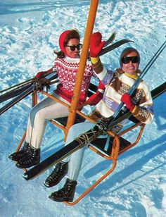 imagine that ski lift today. [I don't miss those long skinny skis, boots and bindings. But, I'd do anything for those vintage sweaters and flattering ski pants. Ski Vintage, Party Vintage, Mode Vintage, Vintage Travel, Vintage Posters, Vintage Ladies, Apres Ski Mode, Apres Ski Party, St Anton