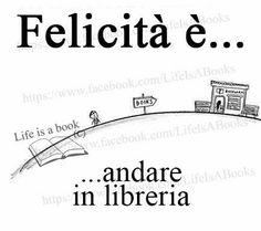 felicità è andare in libreria