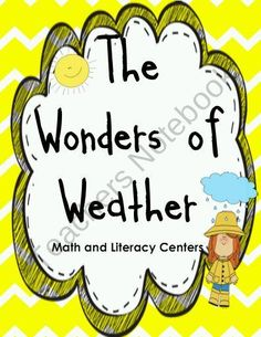 Spring Learning Centers- The Wonders Of Weather  This unit is filled with ELA and Math Learning centers aligned with kindergarten common core standards!