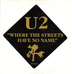 U2- Where The Streets Have No Names