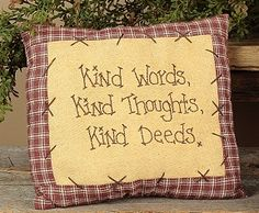 "E1369-Kind Deeds Pillow   8"" Wide x 7"" Tall     $ 8.95"