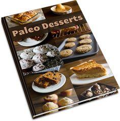 Paleo Desserts. Healthy Desserts