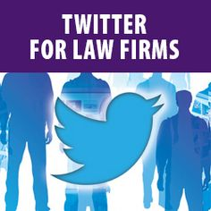 Twitter for Law Firms - a Jaffe White Paper