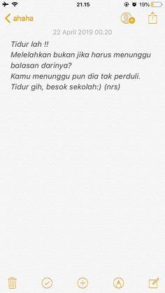 Quotes Rindu, Tumblr Quotes, Text Quotes, Mood Quotes, Daily Quotes, Qoutes, Cinta Quotes, Quotes Galau, Quotes Indonesia