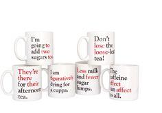 who needs grammar grumble mugs? EVERYONE.  (http://www.theliterarygiftcompany.com/grammar-grumble-mugs---set-of-all-6-14140-p.asp)