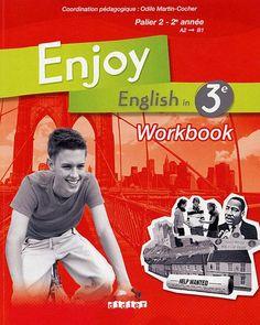Enjoy English in 3e Palier 2 - 2e année : Workbook de Odile Martin-Cocher http://www.amazon.fr/dp/2278063642/ref=cm_sw_r_pi_dp_vP13vb0HTKSE2