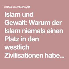 Islam und Gewalt:Warum der Islam niemals einen Platz in den westlich Zivilisationen haben darf | Michael Mannheimer Blog