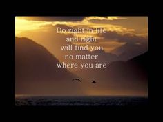Do right in life and right will find you no matter where you are. #livegreattoday #doright #quotes #inspiration