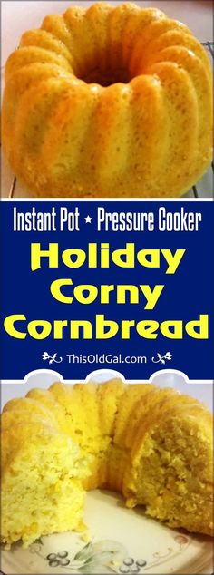 Pressure Cooker Holiday Corny Cornbread is made with real ingredients and cooks right in the Pressure Cooker.  Serve it up in less than an hour. via @thisoldgalcooks