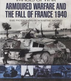 The book gave me an insight into an aspect of world war 2 that i armoured warfare and the fall of france pdf fandeluxe Image collections
