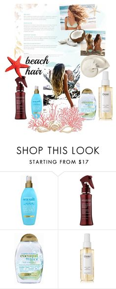 """Beach Hair Tutorial"" by sgunlu ❤ liked on Polyvore featuring beauty, Organix, KERANIQUE, Ouai and beachhair"