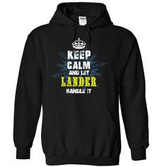 cool Keep Calm and Let LANDER Handle It