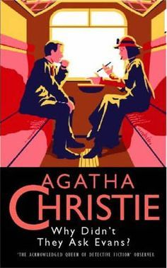 Why Didn't They Ask Evans? This book is a must read! A perfect proof that Agatha Christie does not need her main two detectives. There's no Poirot or Marple in this story but it still captivating. Agatha Christie's Poirot, Hercule Poirot, Crime, Fiction, Evans, Miss Marple, Cozy Mysteries, Murder Mysteries, Mystery Novels