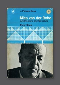 Mies van der Rohe: Architecture and Structure [1966]