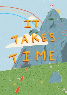 it takes time Art Print by honeysoftt L Wallpaper, Kawaii Wallpaper, Cartoon Wallpaper, Wallpaper Quotes, Happy Words, Wow Art, Pretty Words, Aesthetic Art, Cute Quotes