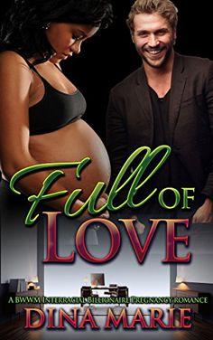 Full of Love: A Multicultural Interracial BWWM Billionair…