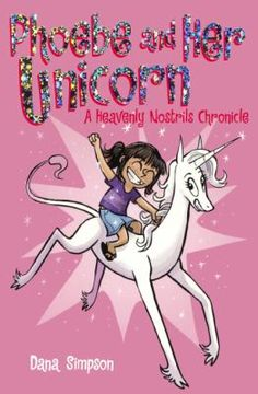 When Phoebe meets a unicorn named Marigold who grants her one wish, Phoebe wishes Marigold would become her best friend, and the two set off on adventures big and small. May 2018