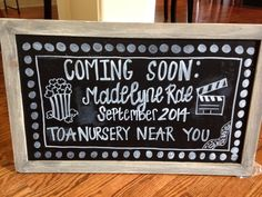 Love how this chalkboard sign turned out for my niece's baby shower! COMING SOON!!