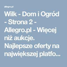 Wilk - Dom i Ogród - Strona 2 - Allegro.pl - Więcej niż aukcje. Najlepsze oferty na największej platformie handlowej.