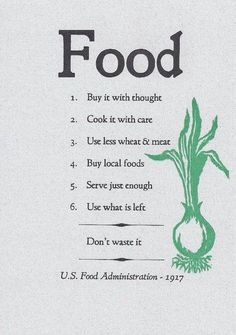 Interesting that this comes from the U.S. Food Administration from 1917.