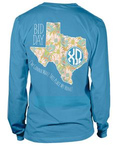 """""""I'm gonna make this place my home"""" bid day t-shirt."""