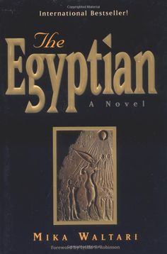"The Egyptian: A Novel  by Mika Waltari - ""The story centers around an unforgettable figure: Sinuhe, a man of mysterious origins who rises from the depths of degradation to become personal physician to Pharaoh Akhnaton."" One of the best books I've ever read. Superb!!"