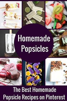 The Best Homemade Popsicle Recipes on PInterest