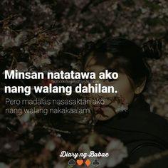 Filipino Quotes, Pinoy Quotes, Tagalog Love Quotes, Bisaya Quotes, Hurt Quotes, Life Quotes, Tagalog Quotes Patama, Tagalog Quotes Hugot Funny, Hugot Lines Tagalog Love