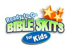 Bible Skits for Kids