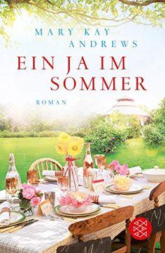 Ein Ja im Sommer: Roman von Mary Kay Andrews http://www.amazon.de/dp/3596032334/ref=cm_sw_r_pi_dp_.jgEvb178S7XZ