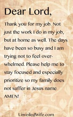 Dear Lord, thank you for my job. Please help me stay focused ~~I Love the Bible and Jesus Christ, Christian Quotes and verses.