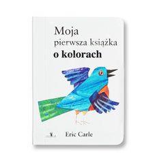 Moja pierwsza książka o kolorach -   Carle Eric , tylko w empik.com: 22,49 zł. Przeczytaj recenzję Moja pierwsza książka o kolorach. Zamów dostawę do dowolnego salonu i zapłać przy odbiorze!