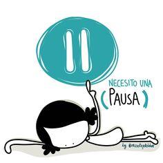 Necesito una pausa. Eeeegunon mundo! #domingo #inktober #inktoberday29 ¡¡¡Compártelo!!! #consejosserfeliz