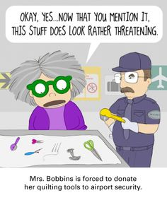 Quilting humour - Mrs. Bobbins gets caught in another entertaining situation!