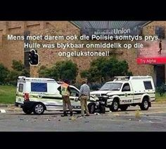 Die polisie was darm vinnig op die toneel. Jokes Quotes, Dating Quotes, Funny Quotes, Qoutes, African Jokes, Nurse Jokes, Pregnancy Announcement Cards, Afrikaanse Quotes, Its Friday Quotes