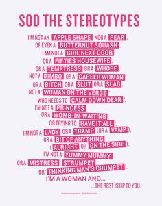 Wieden + Kennedy and Vagenda's press ad addressing the many stereotypes that women have to field, created in response to Elle's brief to 'rebrand' feminism.
