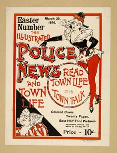 Easter number the illustrated police news and town life.