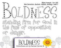Character Quality: Boldness  -  Standing firm for God in the face of opposition or danger. coloring page  HisSunflower.com by Rachael Carman