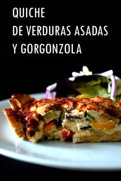 Quiche de verduras asadas y gorgonzola