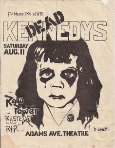 """sowhatifiliveinjapan: """" Dead Kennedys, Raw Power + RIP @ the Adams Ave. Theatre, San Diego, CA """" Rock Posters, Band Posters, Concert Posters, Retro Posters, Movie Posters, Les Aliens, Dead Kennedys, Punk Poster, Stampin Up"""