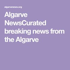 Algarve NewsCurated breaking news from the Algarve
