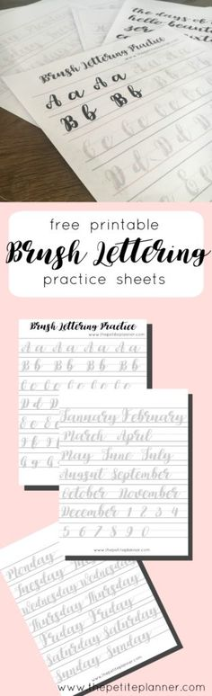 Free Printable Brush Lettering Practice Sheets including letters, numbers, days of the week, months, and some extra phrases.