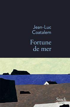 Fortune de mer est un roman de Jean-Luc Coatalem publié aux éditions Stock. Une critique de Dahlem pour L'Ivre de Lire !
