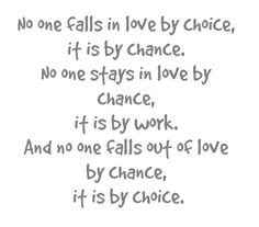 Choices and Chances Love Is A Choice, Sad Love, Great Love, Quotable Quotes, Motivational Quotes, Inspirational Quotes, Quotes Quotes, Choices Quotes, Quotes About Moving On