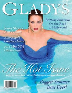 Gladys Magazine Summer 2012 The Hot Issue