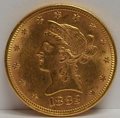 1882 $10 Liberty Almost Uncirculated 58