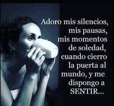 〽️ Adoro mis silencios ...
